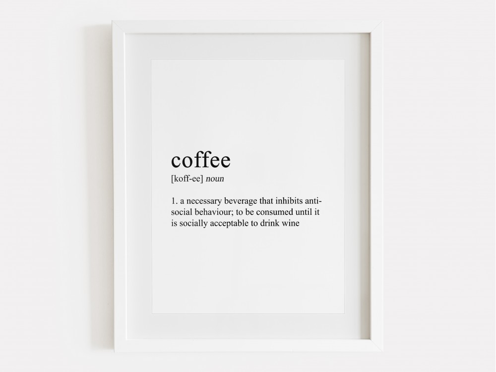 Coffee Definition Print