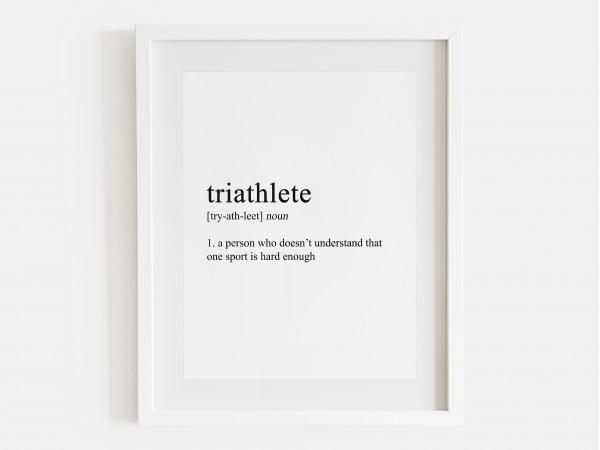 Triathlete Definition Print