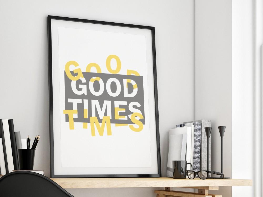 Good Times Print