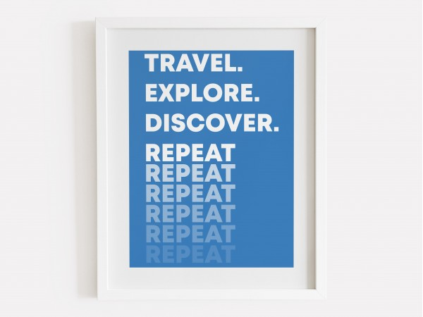 Travel Explore Discover Print