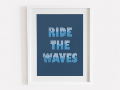 Ride The Waves Print