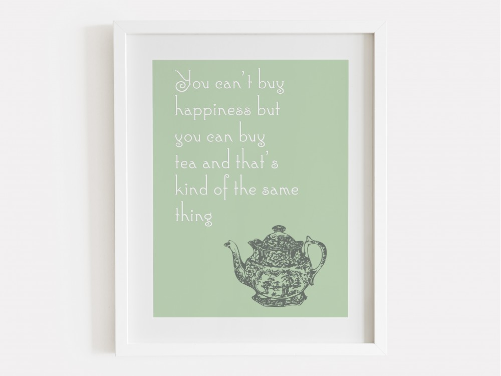 You Can't Buy Happiness Print - Green