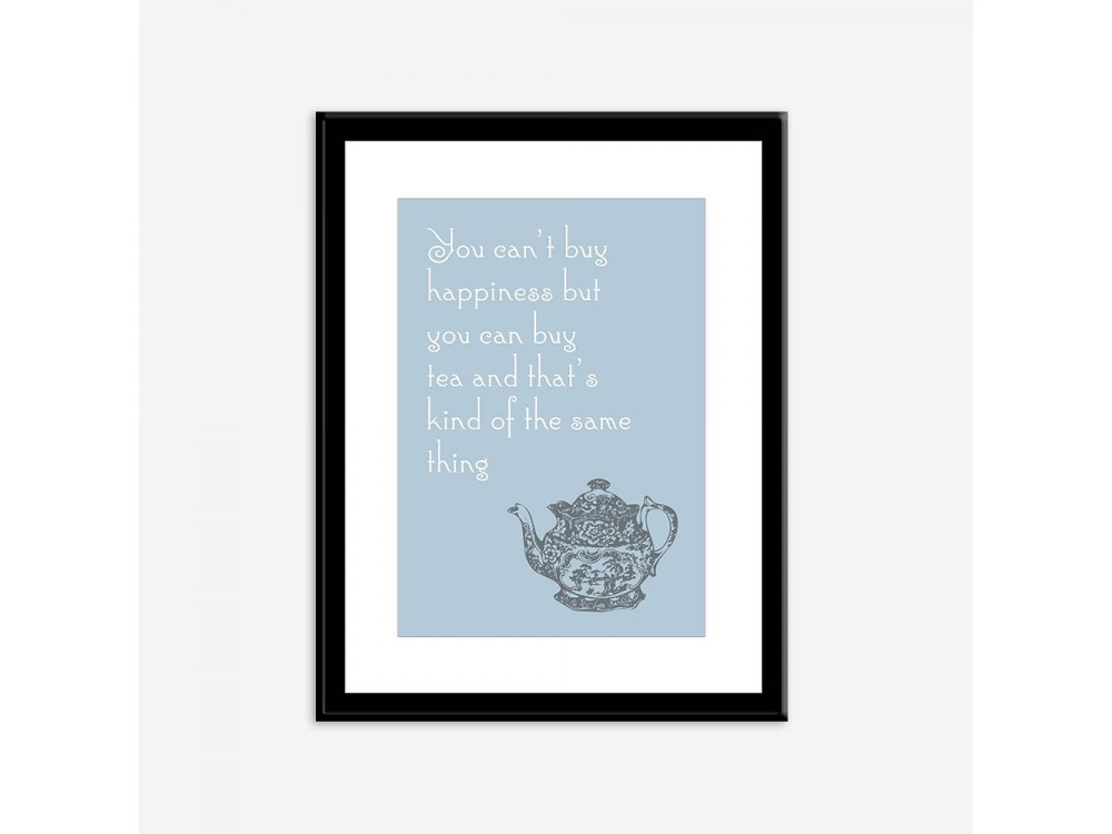 You Can't Buy Happiness Print - Blue