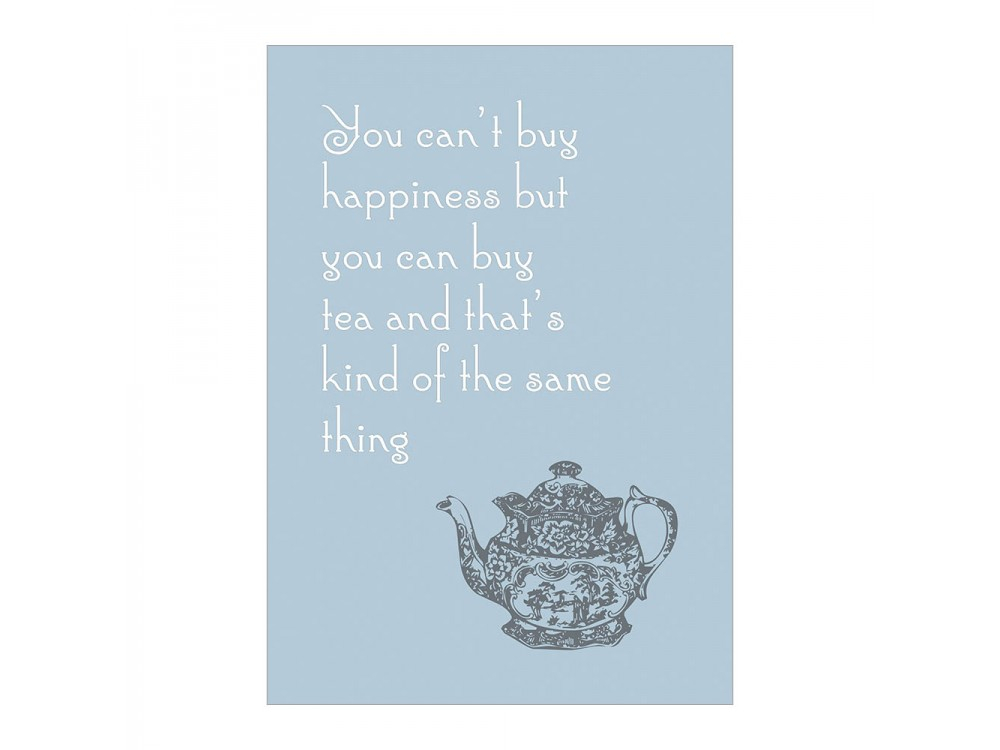 You Can't Buy Happiness Poster Print - Blue