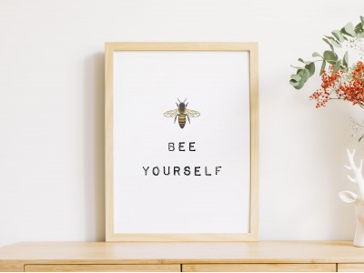 Bee Yourself Poster Print