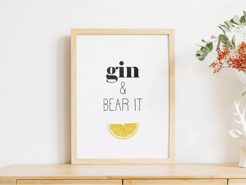 Gin and Bear It Poster Print