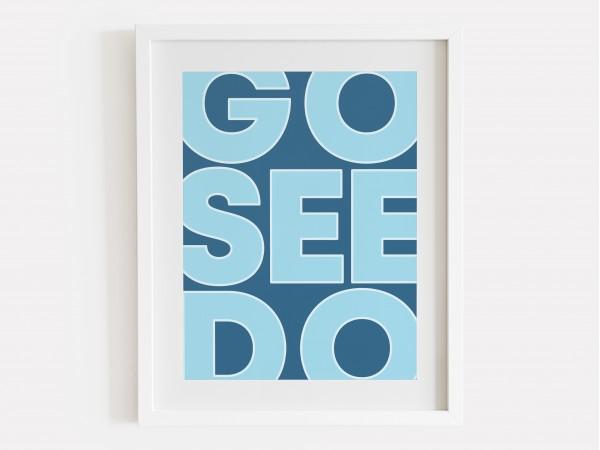Go See Do Print - True Blue