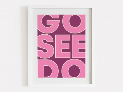 Go See Do Print - Raspberry