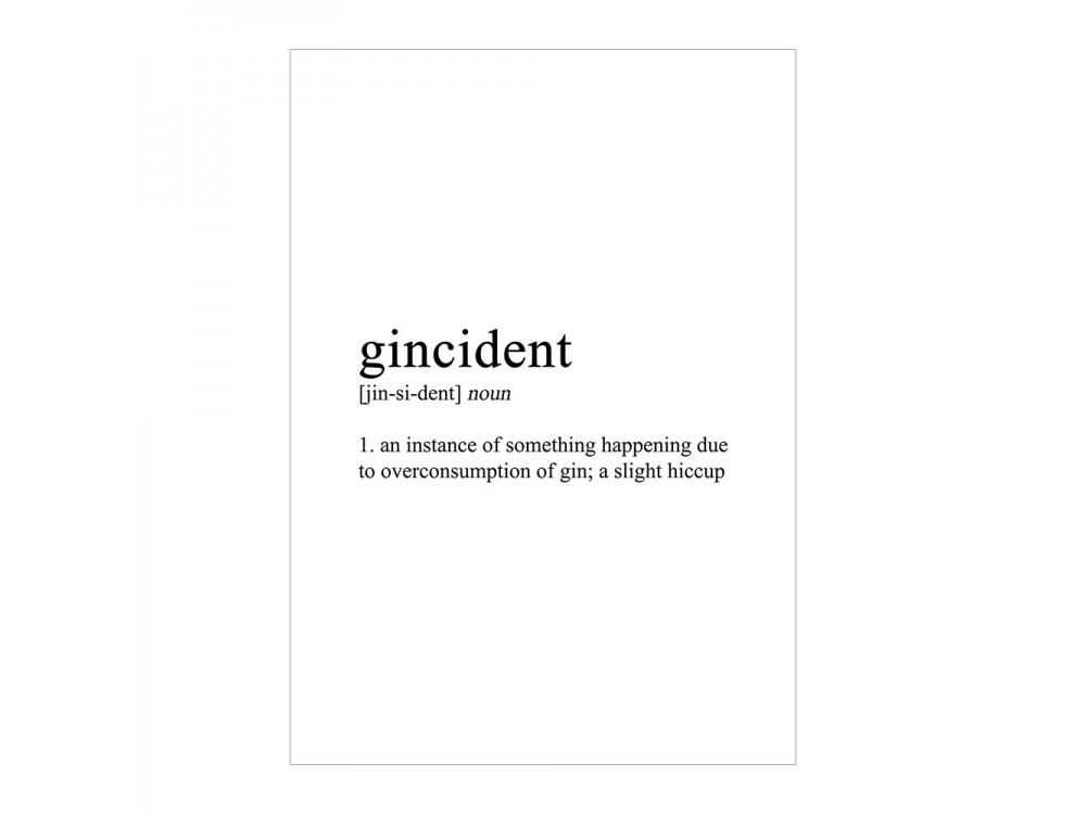 Gincident Poster Print