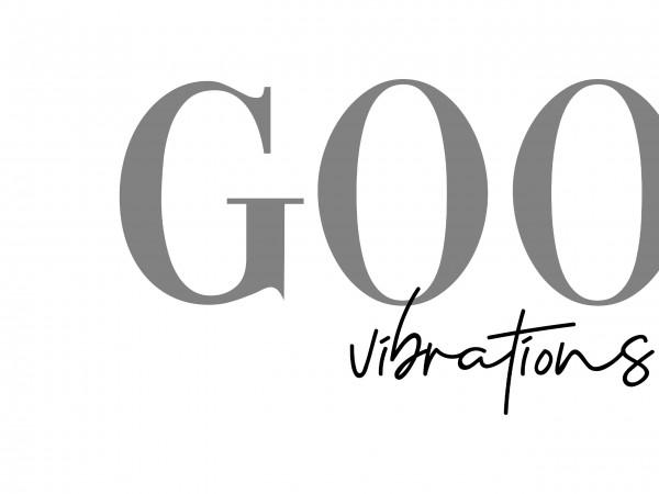 Good Vibrations Print