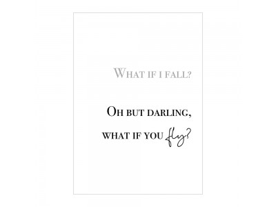 What If I Fall Poster Print